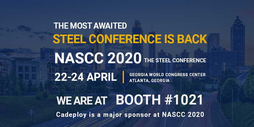 Cadeploy at NASCC 2020: The Steel Conference